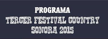 Festival tercer country sonora 2015